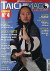 TAICHIMAG N°4 - Gu Ji - Gu Qi Dao - Aramis - Houilles - Tai-chi-chuan - Martial - Tai-chi-chuan Martial - Tai-chi-chuan Santé - Qi Gong - Sanda - Boxe Chinoise