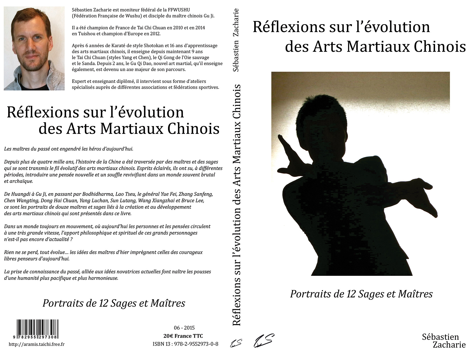Sébastien Zacharie - Reflexions sur l'évolution des arts martiaux chinois - Tai chi chuan - Tai-chi-chuan - Martial - Tai-chi-chuan Martial - Tai-chi-chuan Santé - Qi Gong - Sanda - Gu Qi Dao - Aramis - Houilles