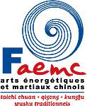 Logo FAEMC - Tai chi chuan - Tai-chi-chuan - Martial - Tai-chi-chuan Martial - Tai-chi-chuan Santé - Qi Gong - Sanda - Boxe Chinoise - Gu Qi Dao - Aramis - Houilles
