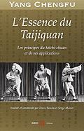 L'Essence du Taijiquan – Yang Chengfu (2012) - Tai chi chuan - Tai-chi-chuan - Martial - Tai-chi-chuan Martial - Tai-chi-chuan Santé - Qi Gong - Sanda - Gu Qi Dao - Aramis - Houilles